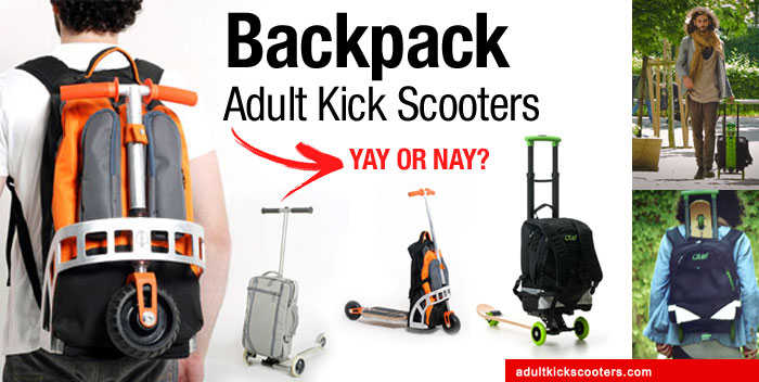 2b95c4468c9a Travel Easy With Backpack Kickscooters | adultkickscooters.com