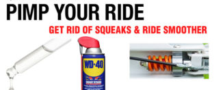 Pimp Your Ride III : Get Rid Of Squeaks And Ride Smoother